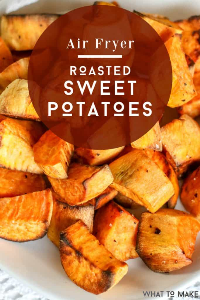 an easy way to roast sweet potatoes in an air fryer. Easy dinner side dishes.