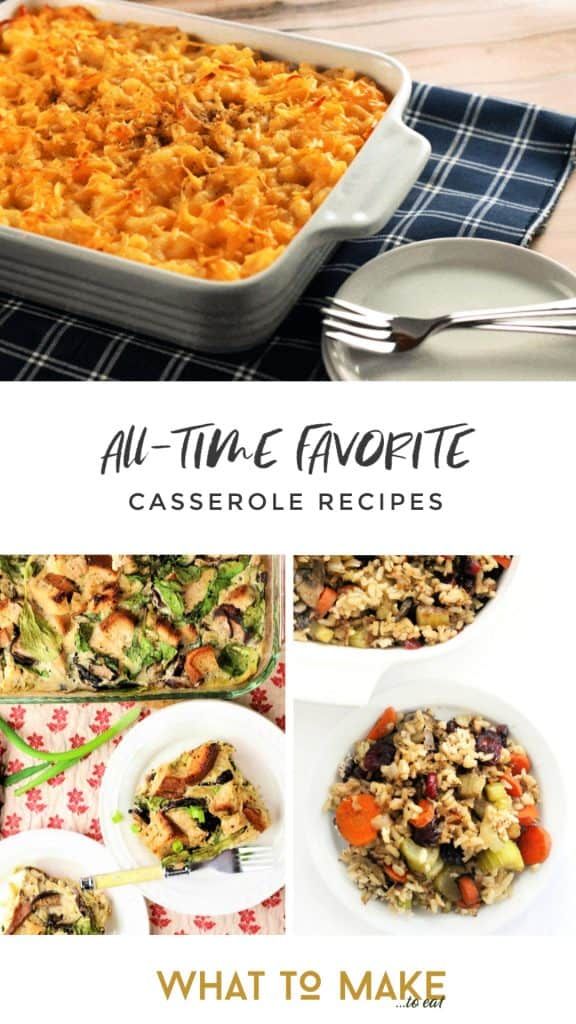 "A collage of 3 quick and easy casseroles. Text on image reads ""all-time favorite casserole recipes"""