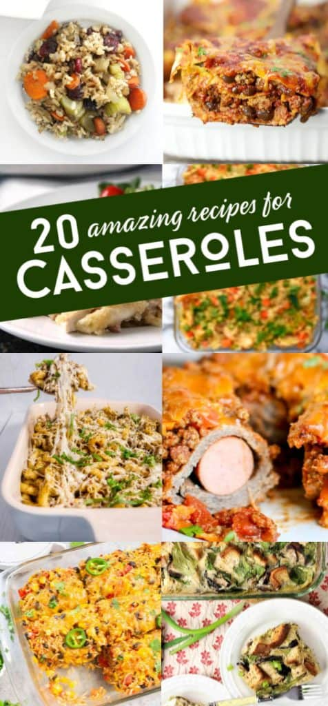 "A collage of 8 casserole images. Text over collage reads ""20 amazing recipes for casseroles"""