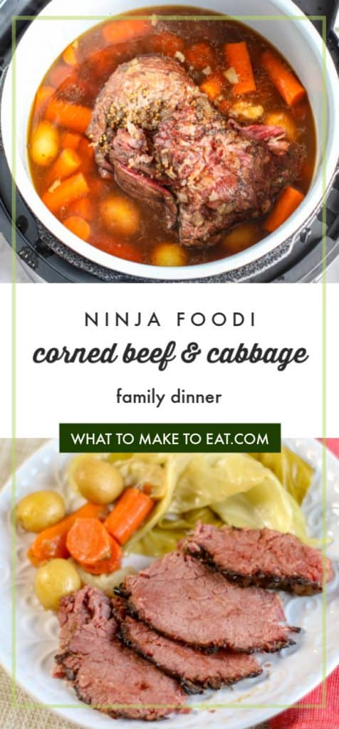"""Top image is of corned beef cooking in a Ninja Foodi. Bottom image is of a plate of corned beef and cabbage. Text says """"Ninja Foodi corned beef & cabbage family dinner"""""""