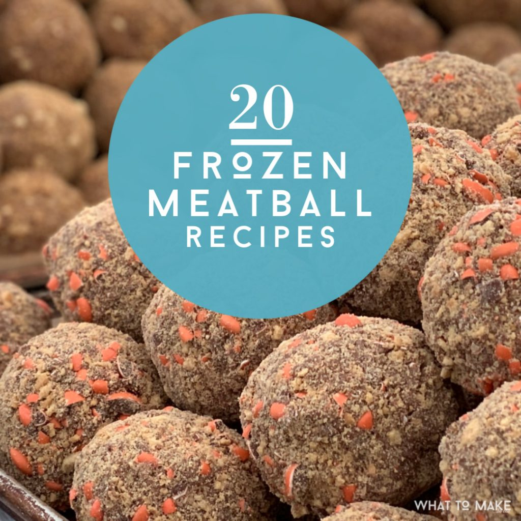 """Image of a pile of frozen meatballs. Text reads """"20 frozen meatball recipes"""""""