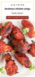 """Plate of air fryer bbq chicken wings. Text reads """"air fryer barbecue chicken wings family dinner."""""""