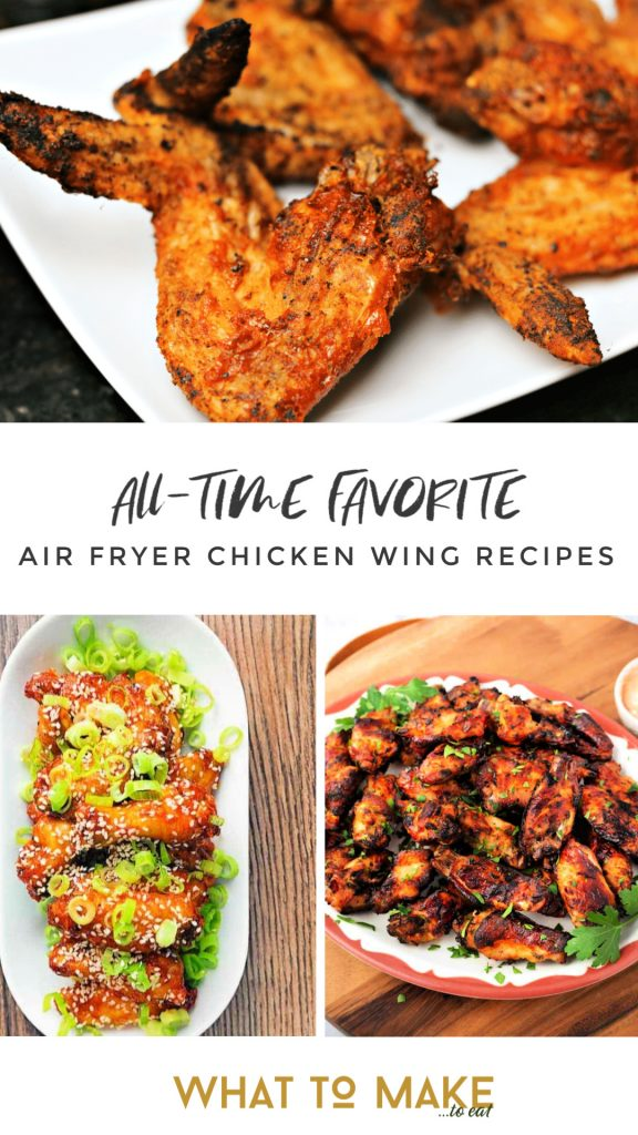"Three images of air fryer wings. Text reads ""All-time favorite air fryer chicken wing recipes."""