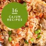 "Close up image of a cajun dinner idea. Text reads ""16 Cajun recipes"""