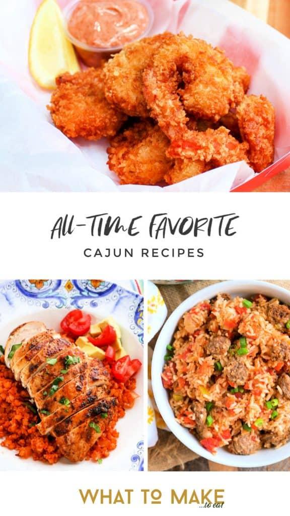 """3 Cajun dinner ideas. Text reads """"All-time favorite Cajun recipes"""""""