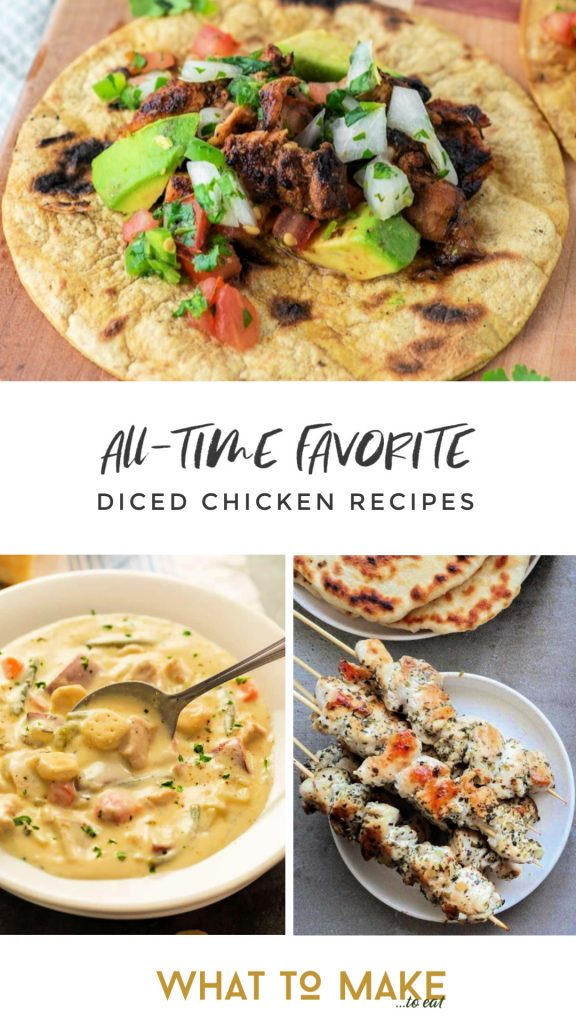 """Three meals to make with diced chicken. Text reads """"All-time favorite diced chicken recipes."""""""