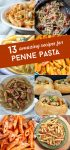 """8 images with ideas of what to make with penne pasta. Text reads """"13 amazing recipes for penne pasta"""""""