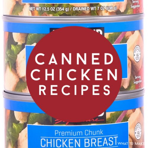 """Image of a stack of canned chicken. Text reads """"canned chicken recipes"""""""
