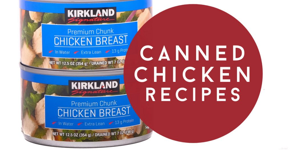 "Image of a stack of canned chicken. Text reads ""canned chicken recipes"""