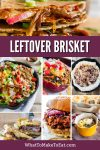Collage of leftover brisket recipes