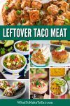 Collage of several leftover taco meat recipes