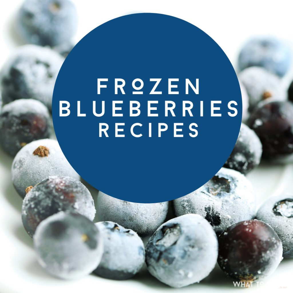 "Picture of frozen blueberries. Text reads ""Frozen blueberries recipes"""