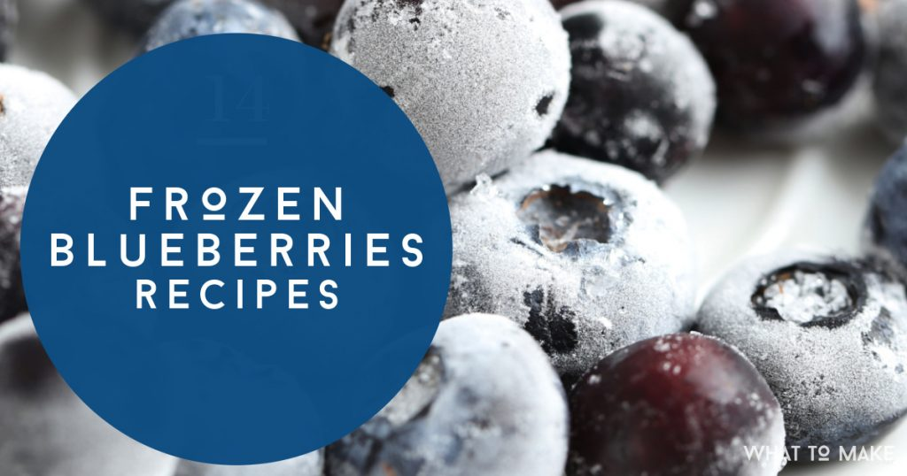 """Picture of frozen blueberries. Text reads """"Frozen blueberries recipes"""""""
