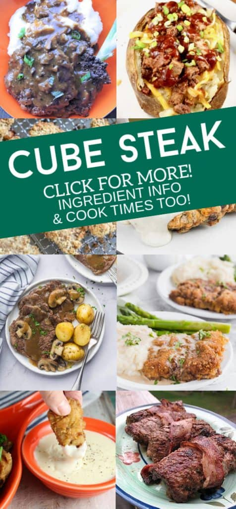 """Collage of dishes made with cube steak. Text reads """"cube steak. Click for more! Ingredient info and cook times too!"""""""