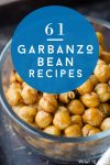 """Image of chickpeas in a bowl. Text reads """"61 Garbanzo bean recipes"""""""