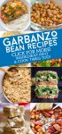"""Images of dishes made with chickpeas. Text reads """"Garbanzo bean recipes. Click for more! Ingredient info & cook times too!"""""""
