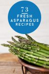 What to make with asparagus