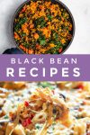 """Images of dishes made with black beans. Text reads """"black bean recipes"""""""