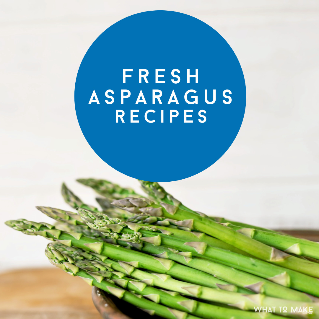 "A plate of fresh asparagus. Text reads ""Fresh asparagus recipes"""