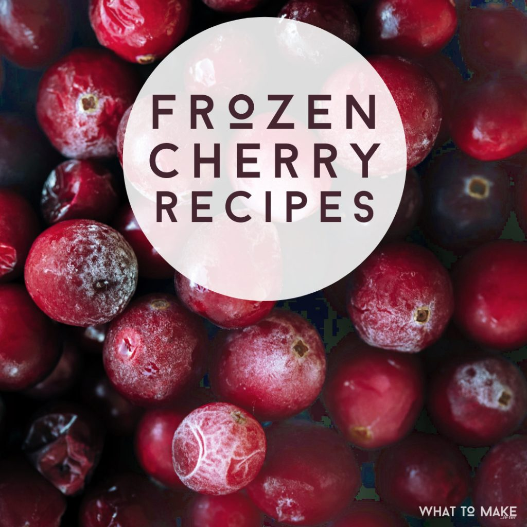 "Frozen Cherries. Text Reads ""Frozen Cherry Recipes"""