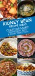 """Images of dishes made with kidney beans. Text reads """"Kidney Bean Recipe Ideas. Click for more! Ingredient info & cook times too!"""""""
