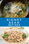 """Images of dishes made with kidney beans. Text reads """"Kidney Bean Recipes"""""""