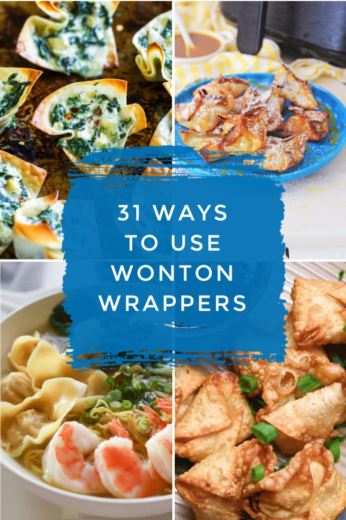 """Images of dishes made with wonton wrappers. Text reads """"31 ways to use wonton wrappers"""""""