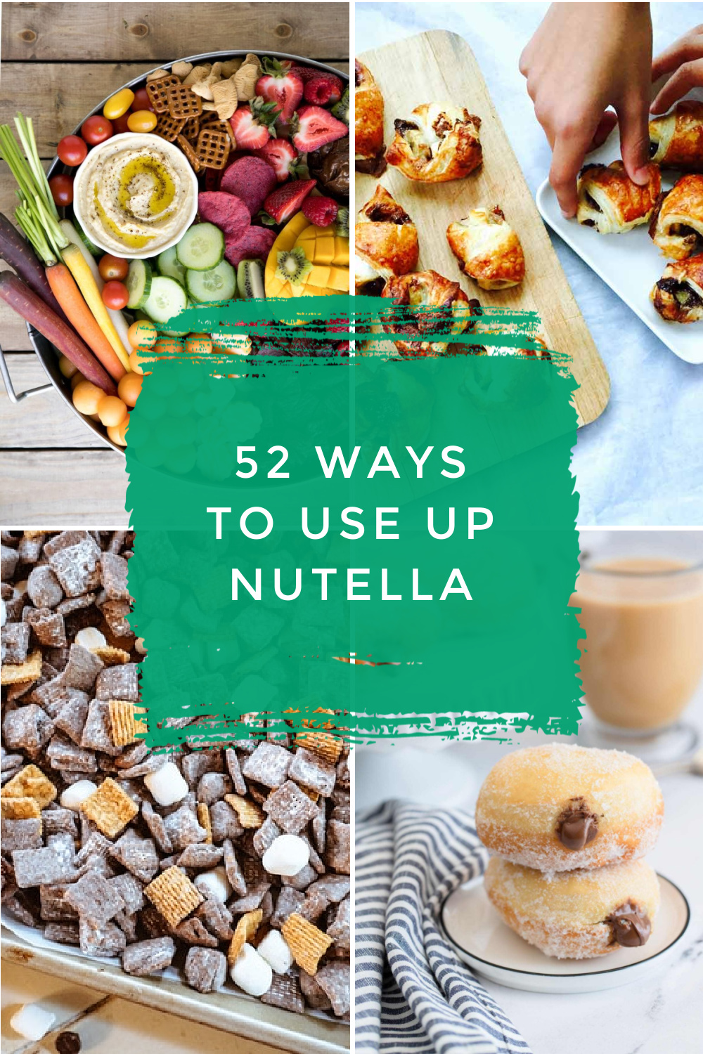 """Images of dishes made with Nutella (chocolate hazelnut spread). Text reads """"52 ways to use up Nutella"""""""