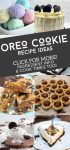 """Images of dishes made with Oreo Cookies. Text Reads: """"Oreo Cookie Recipe Ideas. Click for more! Ingredient Info & Cook Times Too"""""""