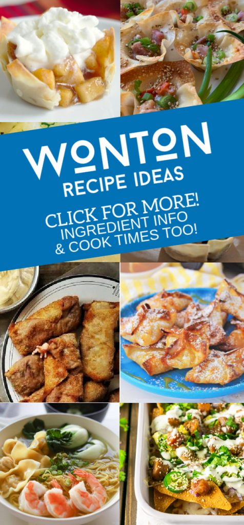 """Images of dishes made with wonton wrappers. Text reads """"Wonton Recipe Ideas. Click for more! Ingredient info & cook times too!"""""""