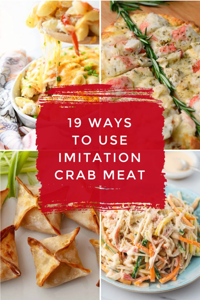 """Images of dishes made with imitation crab. Text reads: """"19 ways to use imitation crab meat"""""""