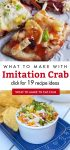 """Images of dishes made with imitation crab. Text reads: """"What to make with imitation Crab. Click for 19 recipe ideas"""""""