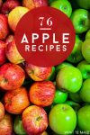 """Apples. Text reads """"76 Apple Recipes"""""""
