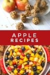 """Images of dishes made with apples. Text Reads """"Apple Recipes"""""""