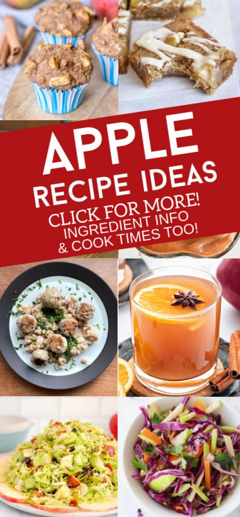 """Images of dishes made with apples. Text Reads """"Apple Recipe Ideas"""""""