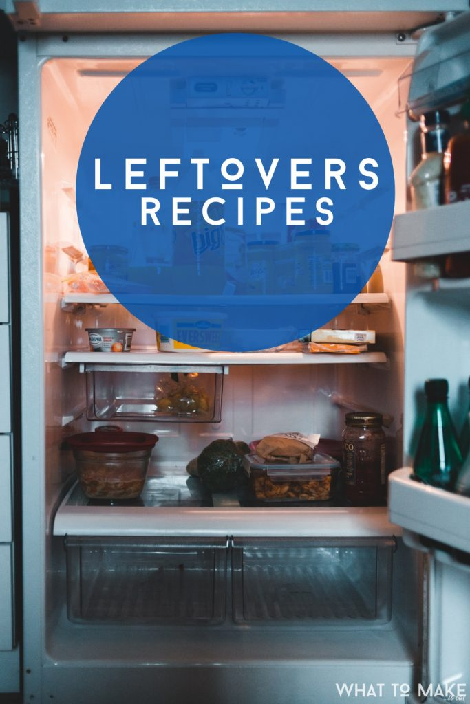 """Interior of a refrigerator. Text reads """"Leftovers Recipes"""""""