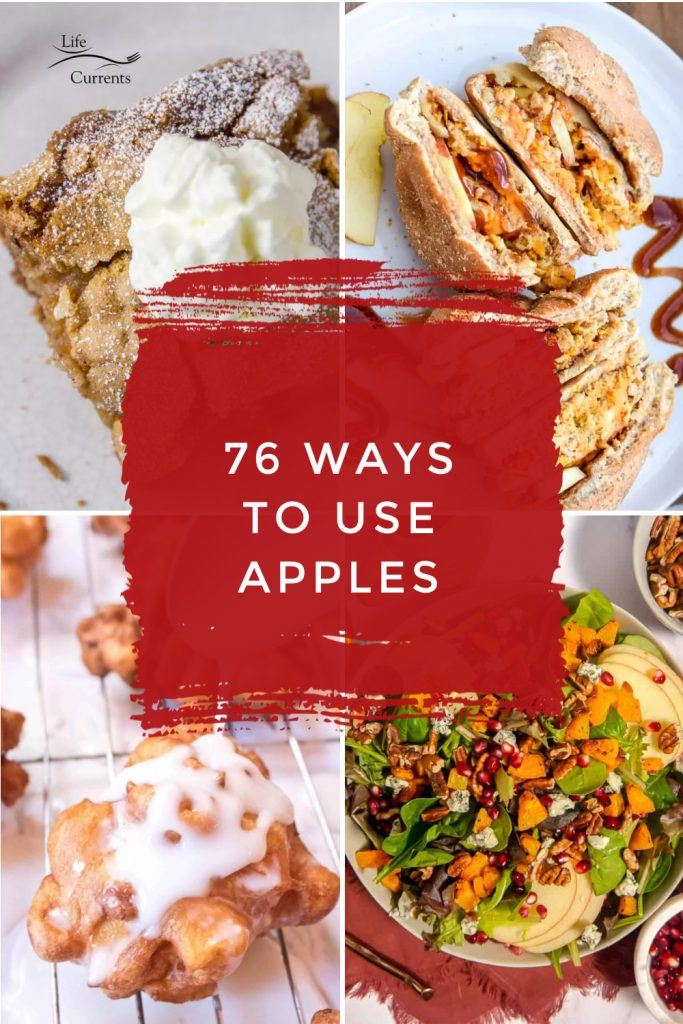 """Images of dishes made with apples. Text Reads """"76 ways to use apples"""""""