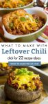 """Images of dishes made with chili. Text Reads: """"What to make with leftover chili"""""""
