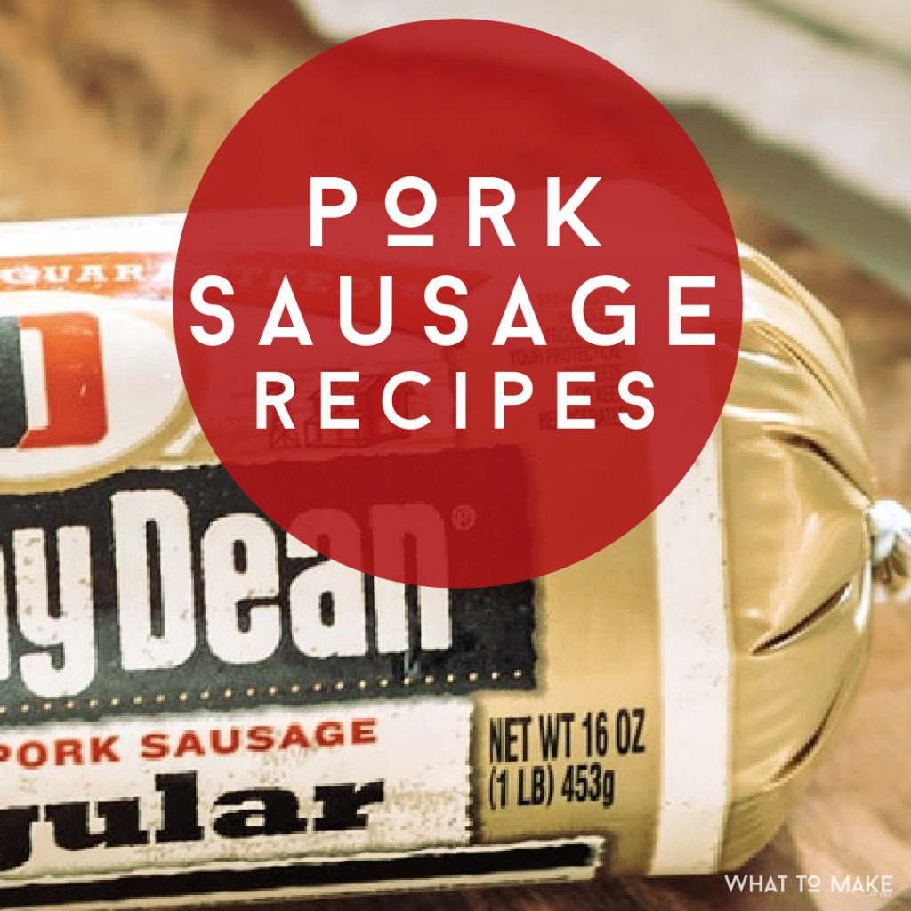 "Tube of pork sausage. Text Reads ""Pork Sausage Recipes"""