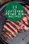 "Prime Rib. Text reads: ""14 Leftover Prime Rib Recipes"""