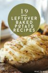 "Baked potato. Text reads: ""19 Leftover Baked Potato Recipes"""