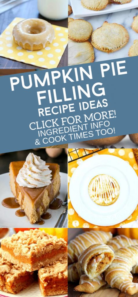"""Dishes made with pumpkin pie filling. Text Reads: """"Pumpkin Pie Filling Recipe Ideas"""""""