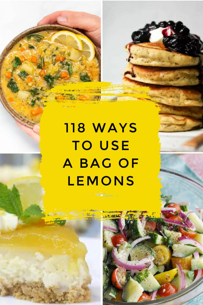 """Dishes made with lemons. Text Reads: """"118 Ways to use a bag of lemons"""""""