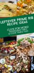 """Dishes made with leftover prime rib. Text Reads: """"Leftover prime rib recipe ideas"""""""