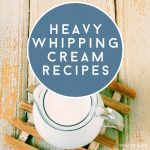 """pitcher of heavy whipping cream. Text reads: """"Heavy Whipping Cream Recipes"""""""