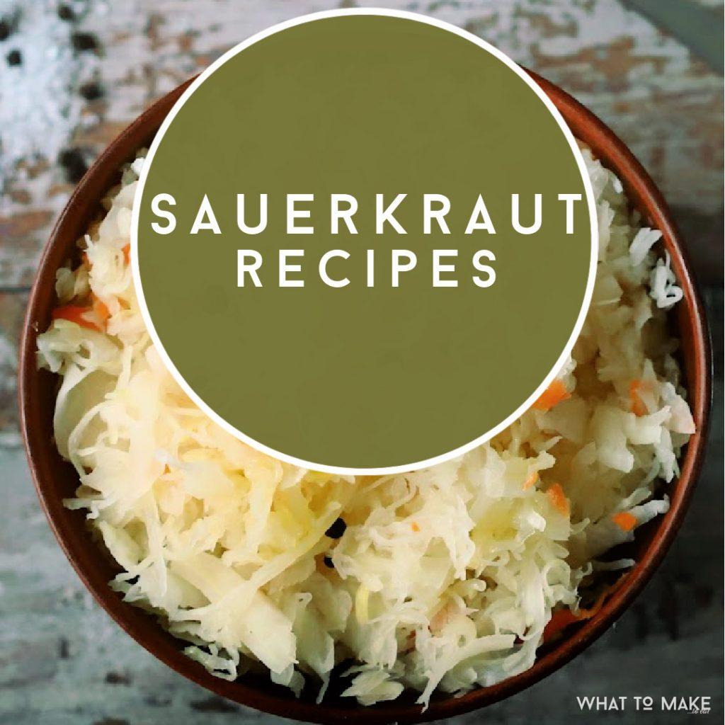 """Bowl of Sauerkraut. Text reads: """"Sauerkraut Recipes"""""""